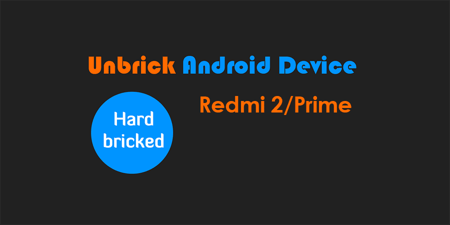 Mengatasi Redmi 2/Prime Hardbrick, Mati Total, Cuma Getar (Test Point)