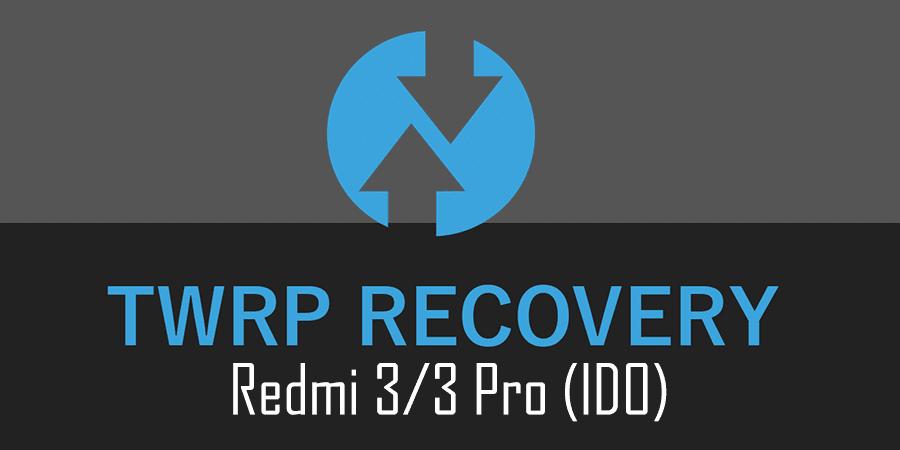 Cara Pasang TWRP, Fix 4G dan ROOT Redmi 3 / 3 Pro Tanpa UBL (Ido)