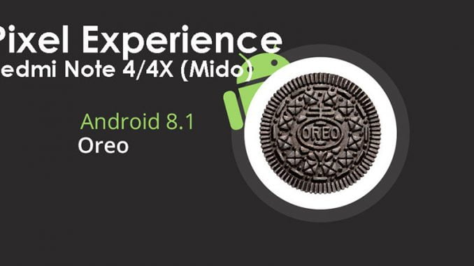 Pixel Experience ROM Official Stable Redmi Note 4X (Mido) Oreo 8.1