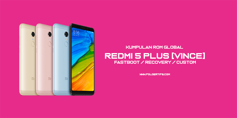 ROM Redmi 5 Plus